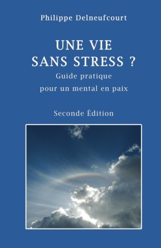 une-vie-sans-stress-seconde-edition