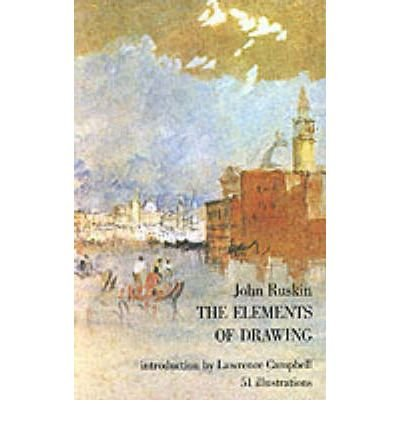(THE ELEMENTS OF DRAWING) BY Ruskin, John(Author)Paperback on (06 , 1971)