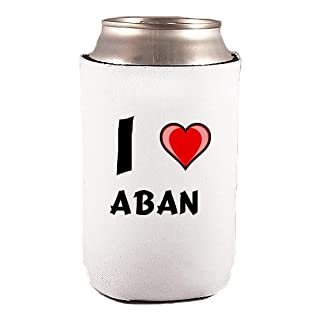 Custom Beverage Can / Bottle Cover (Coolie) with I Love Aban (first name/surname/nickname)