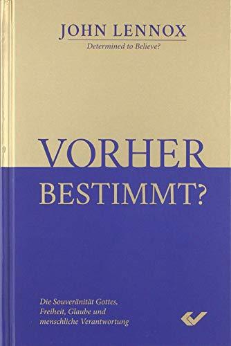 Vorher bestimmt? von Karl-Heinz Vanheiden