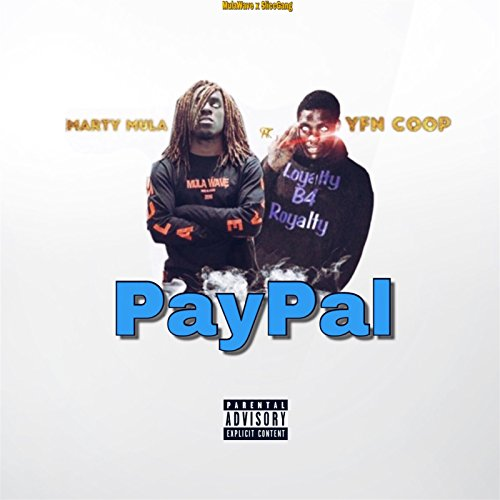 PayPal [Explicit]