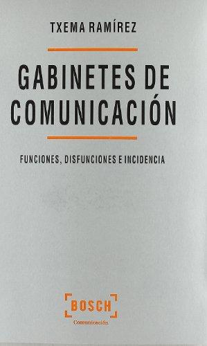 los-gabinetes-de-comunicacion-funciones-disfunciones-e-incidencia-comunicacion