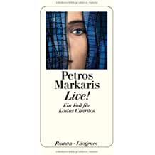 Live! by Petros Markaris (2005-06-30)