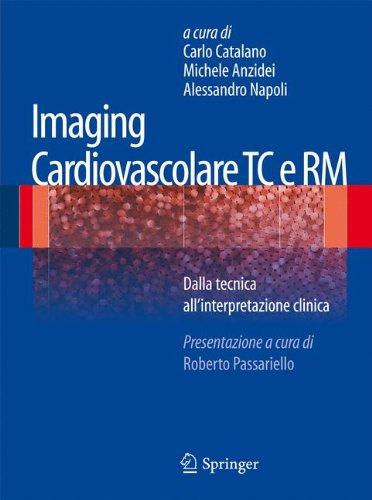 Read Pdf Imaging Cardiovascolare Tc E Rm Dalla Tecnica All
