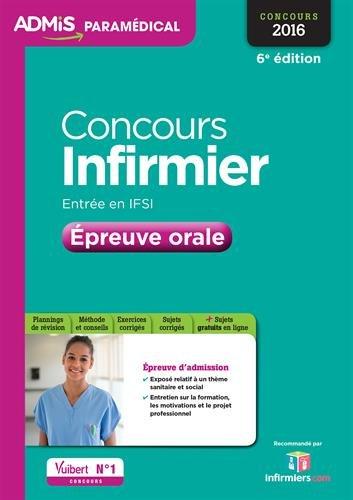 Concours Infirmier - Entrée en IFSI - Épreuve orale - Entraînement - Concours 2016