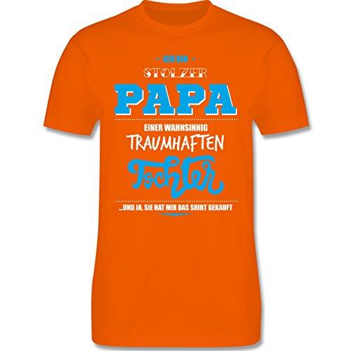 Vatertag - Ich bin stolzer Papa einer wahnsinnig traumhaften Tochter - Herren Premium T-Shirt Orange