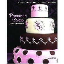 [(Romantic Cakes)] [ By (author) Peggy Porschen ] [June, 2008]
