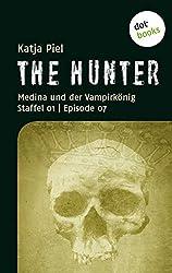 THE HUNTER: Medina und der Vampirkönig: Staffel 01   Episode 07