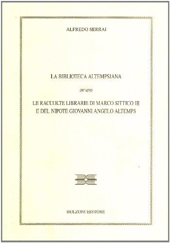 La Biblioteca Altempsiana (Il bibliotecario) por Alfredo Serrai