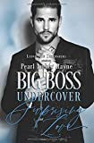Big Boss Undercover: Surprising Love von Pearl Amber Rayne