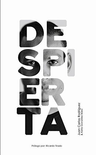DESPIERTA eBook: Juan Carlos Rodgríguez, Keila González Báez ...