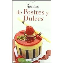 Recetas de postres y dulces/ Dessert Recipes and Candies