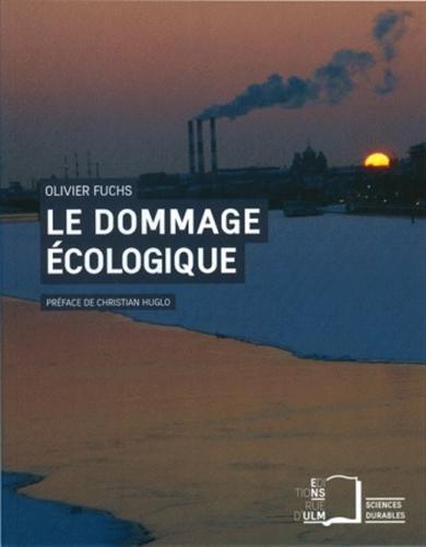 Le dommage écologique : Quelles responsabilités juridiques ?