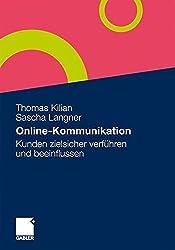 Online-Kommunikation: Kunden zielsicher verführen und beeinflussen