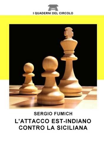 L'attacco est indiano contro la Siciliana