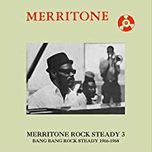 Merritone Rock Steady 3: Bang Bang Rock Steady