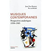 Musiques contemporaines : Perspectives analytiques (1950-1985)
