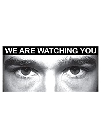 Caledonia Signs 11752J Eye Photo Sign We are Watching You,