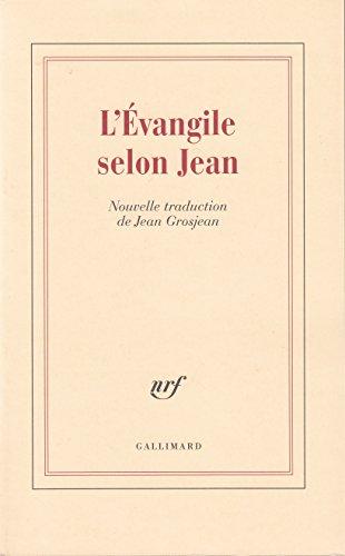 L'Évangile selon Jean par Saint Jean