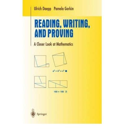 Reading, Writing and Proving: A Closer Look at Mathematics (Undergraduate Texts in Mathematics) (Hardback) - Common