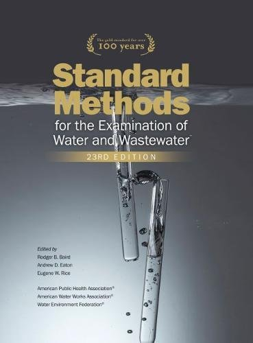 Standard Methods for the Examination of Water and Wastewater, 23rd Edition por E. W. Rice