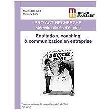 Equitation, Coaching et Communication en entreprise: Equicoaching