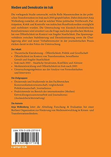Medien und Demokratie im Irak: Öffentlichkeit im Kontext von Transformation und bewaffneten Konflikten (Studies in International, Transnational and Global Communications)
