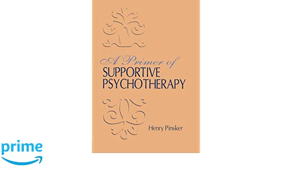 A Primer of Supportive Psychotherapy
