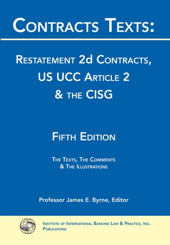 Contracts Texts: Restatement 2d Contracts, UCC Article 2 and CISG