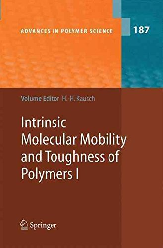 [(Intrinsic Molecular Mobility and Toughness of Polymers I)] [Edited by Hans-Henning Kausch ] published on (December, 2014)