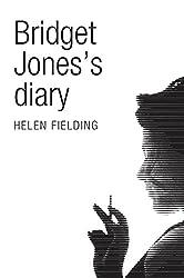 Bridget Jones's Diary (Picador 40th Anniversary Edition) (Picador 40th Anniversary Editn)