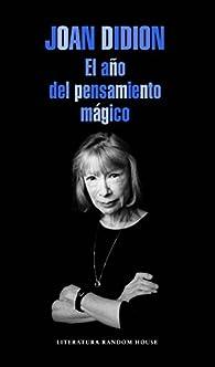 El año del pensamiento mágico par Joan Didion