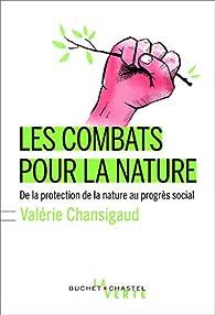 Les combats pour la nature par Valérie Chansigaud