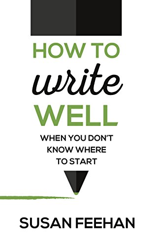How to Write Well - when you don't know where to start Test
