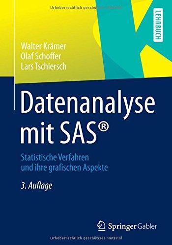 Datenanalyse mit SAS: Statistische Verfahren und ihre grafischen Aspekte