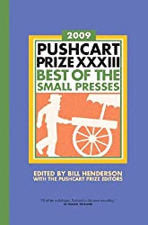 Pushcart Prize XXXIII: Best of the Small Presses (Pushcart Prize: Best of the Small Presses (Paperback))