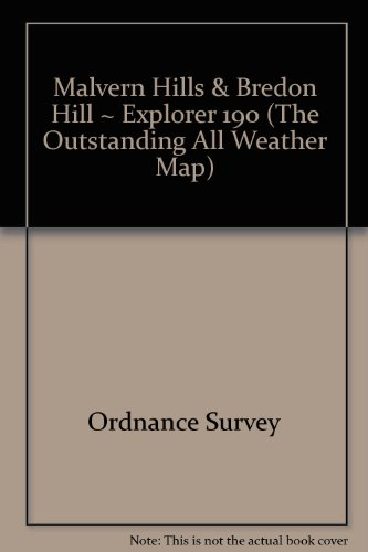 Malvern Hills & Bredon Hill ~ Explorer 190 (The Outstanding All Weather Map)