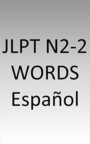 JLPT N2-2 words Spanish (Spanish Edition)