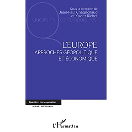 L'europe: Approches géopolitique et économique (Questions contemporaines)