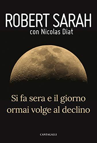 Si fa sera e il giorno ormai volge al declino (Italian Edition)