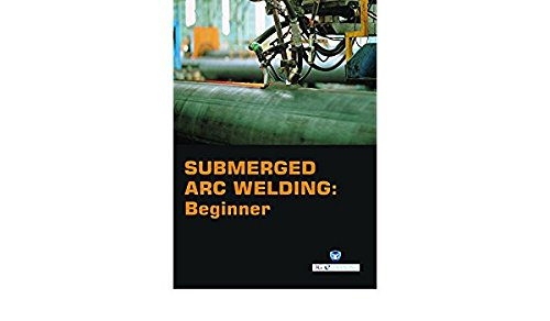 Submerged Arc Welding Beginner (Book with Dvd) (Workbook Included) [Paperback] [Jan 01, 2016] 3G E-Learning