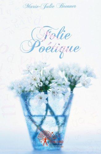 Folie Brenner (Folie poétique)