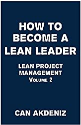 How to Become a Lean Leader: Lean Project Management Volume 2 (English Edition)