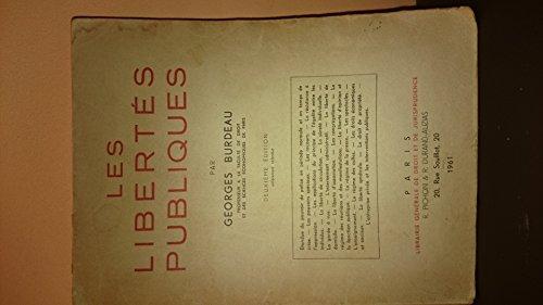 Les Libertés publiques : Par Georges Burdeau,... 3e édition par Georges Burdeau