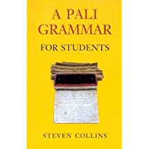 [(Pali Grammar for Students)] [Author: Steven Collins] published on (January, 2007)