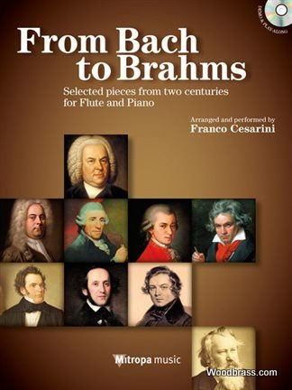 From Bach to Brahms: Selected pieces from two centuries for Flute and Piano. Querflöte und Klavier (Leicht-Mittelschwer)