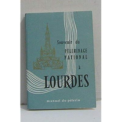 Souvenir du pèlerinage national à Lourdes -manuel du pèlerin