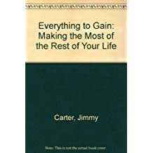 Everything to Gain by Jimmy Carter (1988-07-12)
