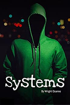 Systems by [Wright Osanne]