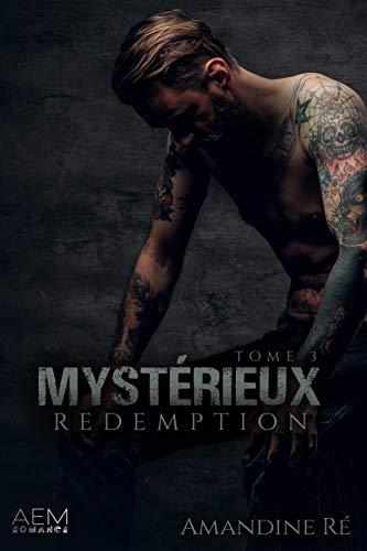 Rédemption: Dark romance (Mystérieux t. 3) par Amandine Ré